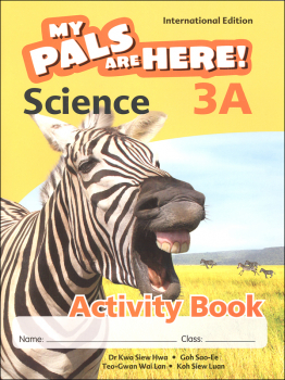 My Pals Are Here! Science International Edition Activity Book 3A