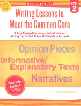 Writing Lessons to Meet the Common Core: Grade 2