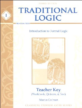 Traditional Logic I Teacher Key Second Edtn