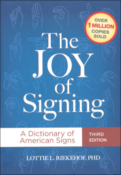 Joy of Signing Third Edition