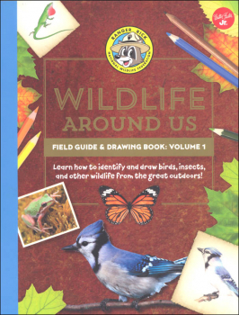 Ranger Rick's Wildlife Around Us Field Guide & Drawing Book Volume 1