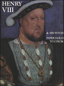 Henry VIII and His Wives Paper Dolls to Color