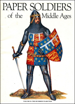 Paper Soldiers of the Middle Ages Vol. 2 - Hundred Years War