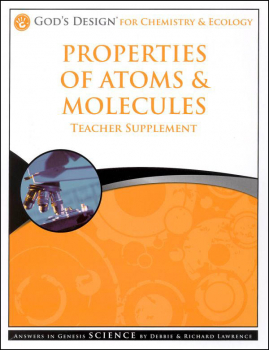 Properties of Atoms & Molecules Teacher Supplement 3rd Edition