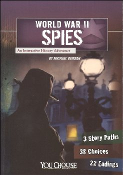 World War II Spies: An Interactive History Adventure (You Choose)