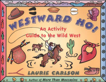 Westward Ho! Pioneers Activity Book