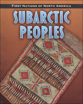 Subarctic Peoples (First Nations of North America)