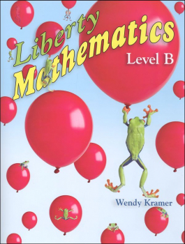 Liberty Mathematics Level B Workbook