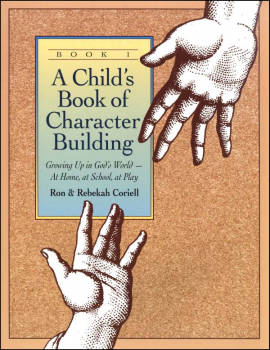 Child's Character Building Book Volume 1
