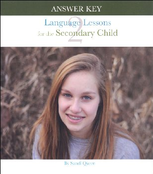 Language Lessons for Secondary Child Volume 2 Answer Key