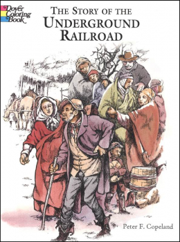Story of the Underground Railroad Coloring Book