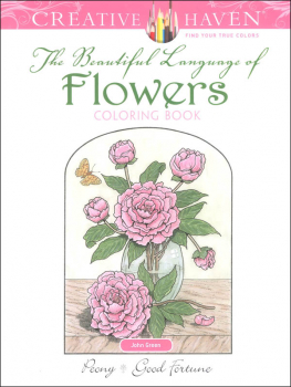Beautiful Language of Flowers Coloring Book (Creative Haven)