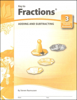 Key to Fractions Book 3: Adding & Subtracting
