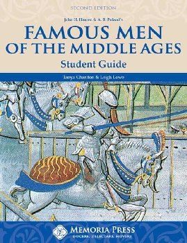 Famous Men of the Middle Ages Student Guide Second Edition