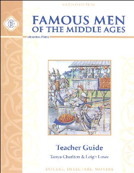 Famous Men of the Middle Ages Teacher Guide Second Edition