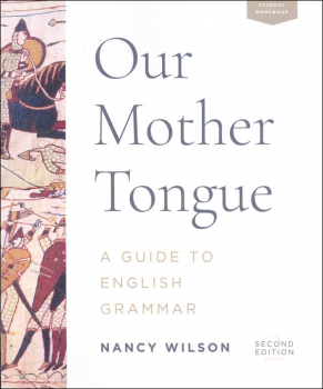 Our Mother Tongue: Guide to English Grammar 2nd Ed