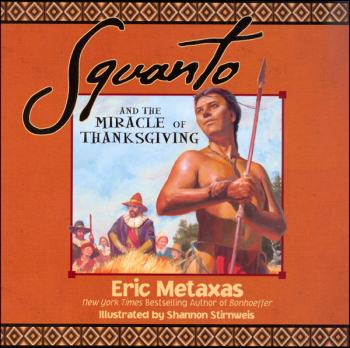 Squanto and the Miracle of Thanksgiving