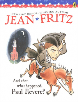 And Then What Happened, Paul Revere? / Fritz