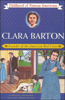 Clara Barton (Childhood of Famous Americans)