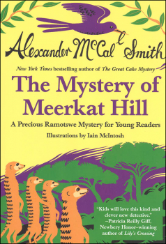 Mystery of Meerkat Hill: A Precious Ramotswe Mystery for Young Readers