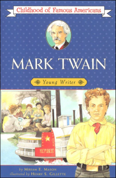 Mark Twain (Childhood of Famous Americans)