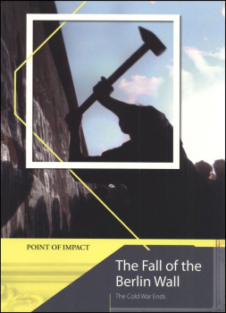 Fall of the Berlin Wall: The Cold War Ends (P