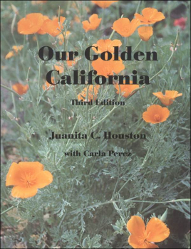 Our Golden California Student Worktext