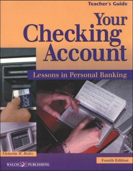 Your Checking Account: Lessons in Personal Banking Teacher's Manual