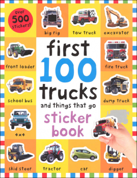 First 100 Trucks and Things That Go Sticker Book