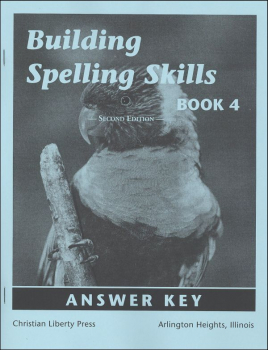 Building Spelling Skills 4 Answer Key 2ED