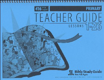 Primary Teacher Guide for Lessons 001-26
