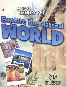 Child's Geography: Explore the Classical World