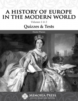 History of Europe in the Modern World Volume 1 & 2 Quizzes & Tests