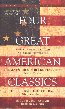 Four Great American Classics: The Scarlet Letter; the Adventures of Huckleberry Finn; the Red Badge of Courage; Bill Bud