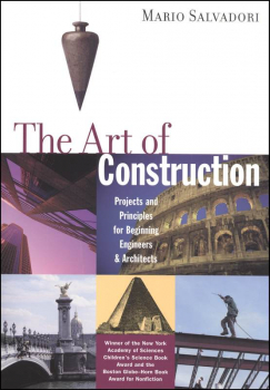Art of Construction: Projects and Principles for Beginning Engineers and Architects