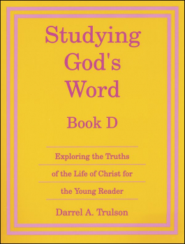 Studying God's Word Book D Student Worktext