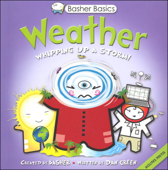 Weather: Whipping Up a Storm! (Basher Basics)