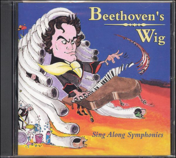 Beethoven's Wig: Sing Along Symphonies Vol 1