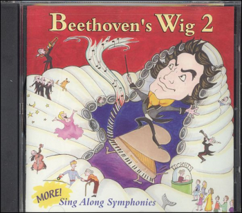 Beethoven's Wig: Sing Along Symphonies Vol 2