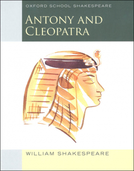 Antony & Cleopatra (Oxford School Shakespeare
