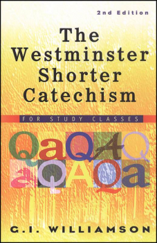 Westminster Shorter Catechism Study Guide