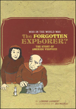 Who in the World Was the Forgotten Explorer? Story of Amerigo Vespucci