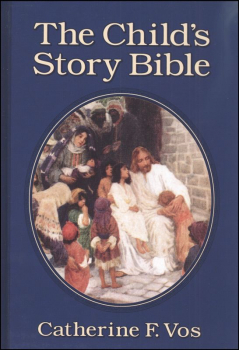 Child's Story Bible / Catherine F. Vos