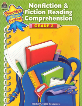 Practice Makes Perfect: Nonfiction & Fiction Reading Comprehension Grade 3