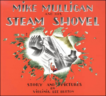 Mike Mulligan and His Steam Shovel / Burton