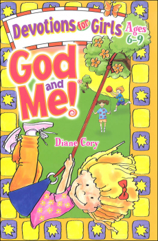 God and Me!: Devotions for Girls Ages 6-9