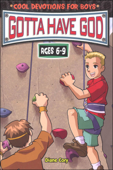 Gotta Have God: Cool Devotions for Boys Ages 6-9