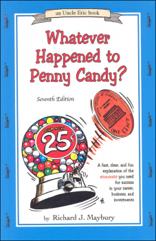 Whatever Happened to Penny Candy 7th Edition