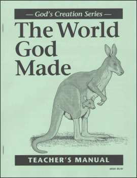 World God Made Teacher Manual (1st Edition)