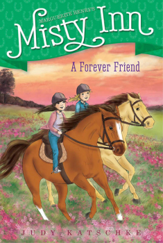 Forever Friend (Marguerite Henry's Misty Inn)